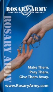 Rosary Army: Make Them. Pray Them. Give Them Away.